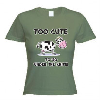 Too Cute To Go Under The Knife Vegetarian Women's T-Shirt