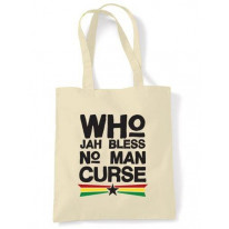 Who Jah Bless No Man Curse Shoulder Bag