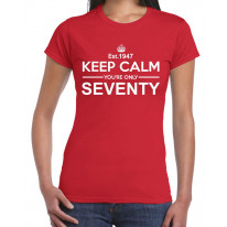 Keep Calm You're Only Seventy, 70th Birthday Women's T-Shirt