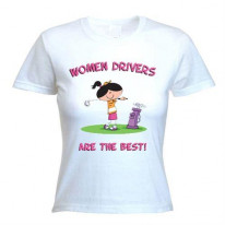 Women Drivers Are The Best Women's T-Shirt