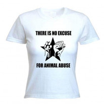 No Excuse For Animal Abuse Ladies T-Shirt
