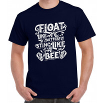 Float Like A Butterfly Sting Like A Bee Boxing Men's T-Shirt