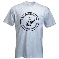 Northern Soul Never Be Over For Me T-Shirt
