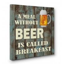 A Meal without Beer is called Breakfast Box Canvas Print Wall Art - Choice of Sizes
