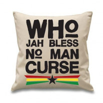 Who Jah Bless No Man Curse Cushion