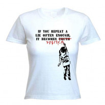 Banksy If You Repeat A Lie Womens T-Shirt