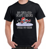 Easy Rider For 30 Years Born To Bike 30th Birthday Men's T-Shirt