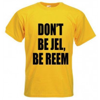 The Only Way Is Essex Don't Be Jel Be Reem T-Shirt