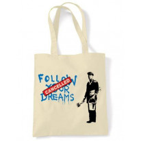 Banksy Follow Your Dreams Tote \ Shoulder Bag