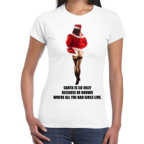 Santa Is So Jolly Because He Knows Where The Bad Girls Live Women's T-Shirt