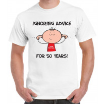 Ignoring Advice For 50 Years 50th Birthday Gift Idea Men's T-Shirt
