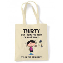 Body Of Miss World 30th Birthday Tote Bag