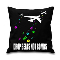 Drop Beats Not Bombs Cushion