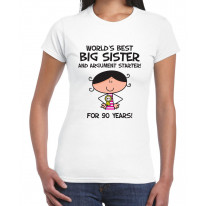 Worlds Best Big Sister Women's 90th Birthday Present T-Shirt