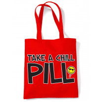 Take A Chill Pill Funny Slogan Women's Tote Shoulder Bag