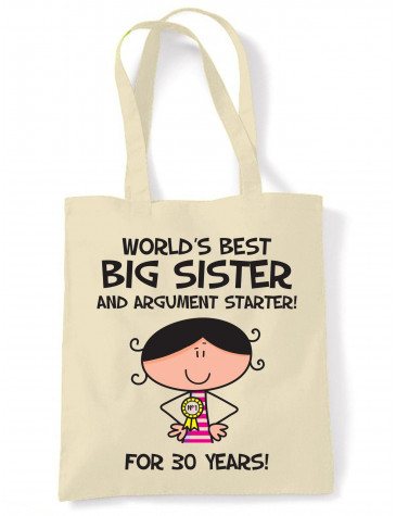 Worlds Best Big Sister Women's 30th Birthday Present Shoulder Tote Bag