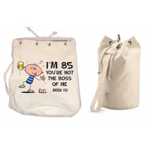 You're Not The Boss Of Me Beer Is Men's 85th Birthday Present Duffle Backpack Bag