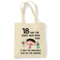 The Years Have Been Kind Women's 18th Birthday Present Shoulder Tote Bag