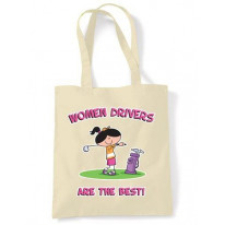 Women Drivers Are The Best Shoulder Bag