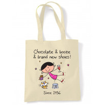 Chocolate Booze and Brand New Shoes 60th Birthday Tote Shoulder Shopping Bag