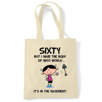 Body Of Miss World 60th Birthday Tote Bag