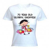 70 Year Old Olympic Shopper 70th Birthday Women's T-Shirt