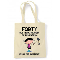 Body Of Miss World 40th Birthday Tote Bag