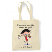 Chocolate & Gin Make Me Grin Women's 30th Birthday Present Shoulder Tote Bag