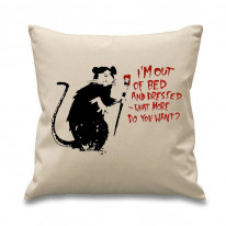 Banksy I'm Out Of Bed And Dressed Rat Cushion