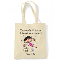 Chocolate Booze and Brand New Shoes 30th Birthday Tote Shoulder Shopping Bag