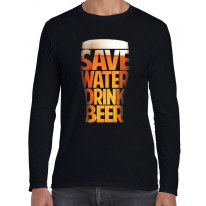 Save Water Drink Beer Drinking Long Sleeve T-Shirt