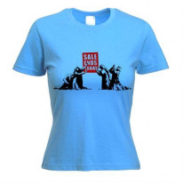 Banksy Sale Ends Today Womens T-Shirt