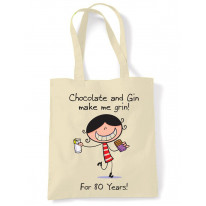 Chocolate & Gin Make Me Grin Women's 90th Birthday Present Shoulder Tote Bag