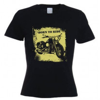 Born To Ride Womens T-Shirt