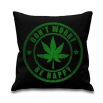 Don't Worry Be Happy Cannabis Cushion