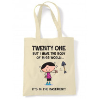 Body Of Miss World 21st Birthday Tote Bag