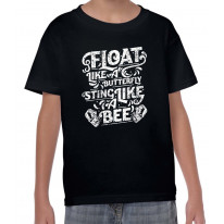 Float Like A Butterfly Sting Likee A Bee Boxing Children's T-Shirt