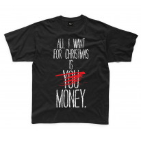 All I Want For Christmas Is Money Bah Humbug Kids T-Shirt