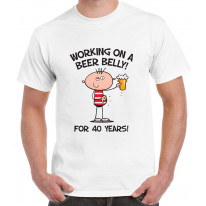 Working on a Beer Belly Funny 40th Birthday Gift Men's T-Shirt