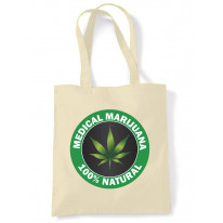 Medical Marijuana 100% Natural Tote Shoulder Shopping Bag