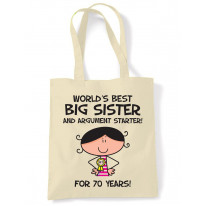 Worlds Best Big Sister Women's 70th Birthday Present Shoulder Tote Bag
