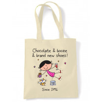 Chocolate Booze and Brand New Shoes 40th Birthday Tote Shoulder Shopping Bag