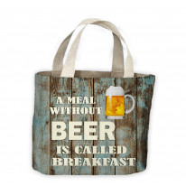 A Meal without Beer is called Breakfast Tote Shopping Bag For Life
