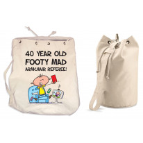 Footy Mad Armchair Referee Men's 40th Birthday Present Duffle Backpack Bag