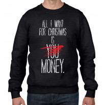All I Want For Christmas Is Money Bah Humbug Men's Sweater \ Jumper
