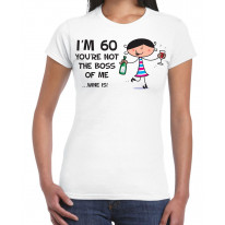 You're Not The Boss Of Me Wine Is Women's 60th Birthday Present T-Shirt
