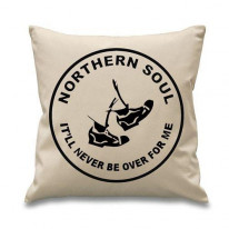 Northern Soul It'll Never Be Over Cushion