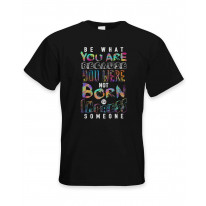 Be What You Are Slogan Men's T-Shirt