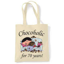 Chocoholic For 70 Years 70th Birthday Tote Bag