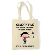 Body Of Miss World 75th Birthday Tote Bag